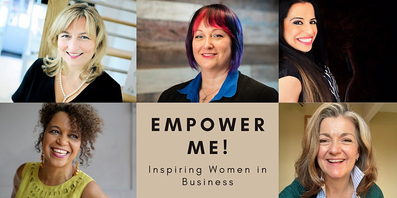 Empower Me! logo with headshots of Anja Potze, Mel Larsen, Nicola Whiting MBE, Suki Patel and Angela Podmore who are all key guest speakers
